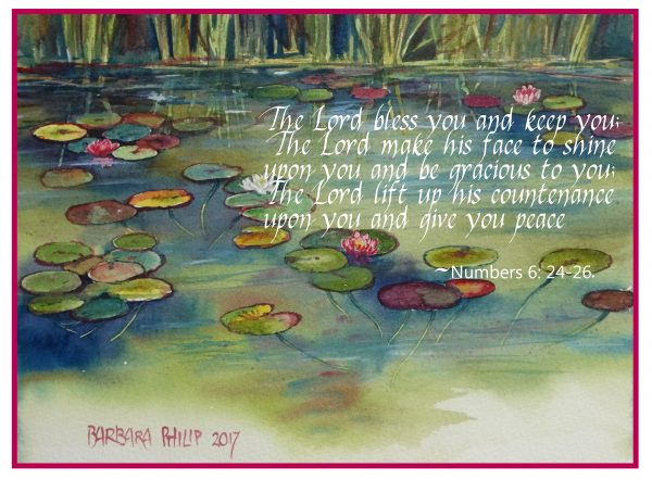 Lily Pond. & Numbers 6 : 24 - 26 verse.